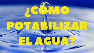 Potabilizar agua Bielas y Cadelas