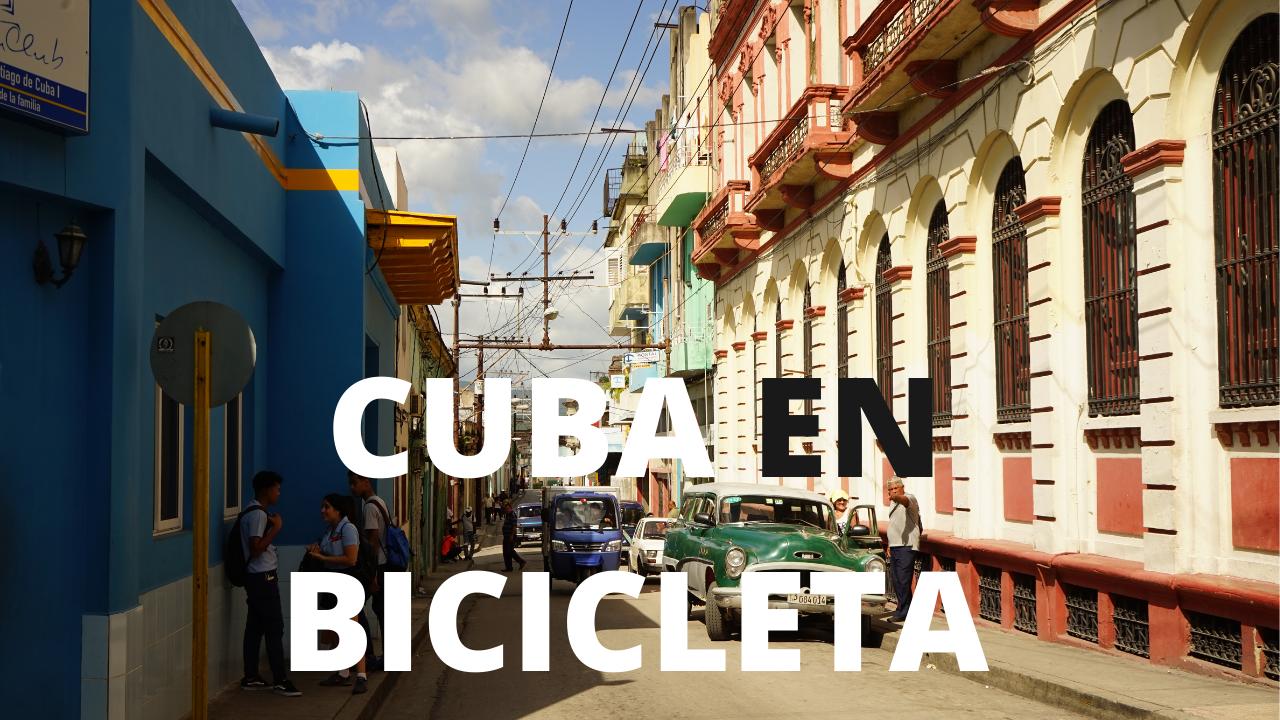 CUBA EN BICICLETA